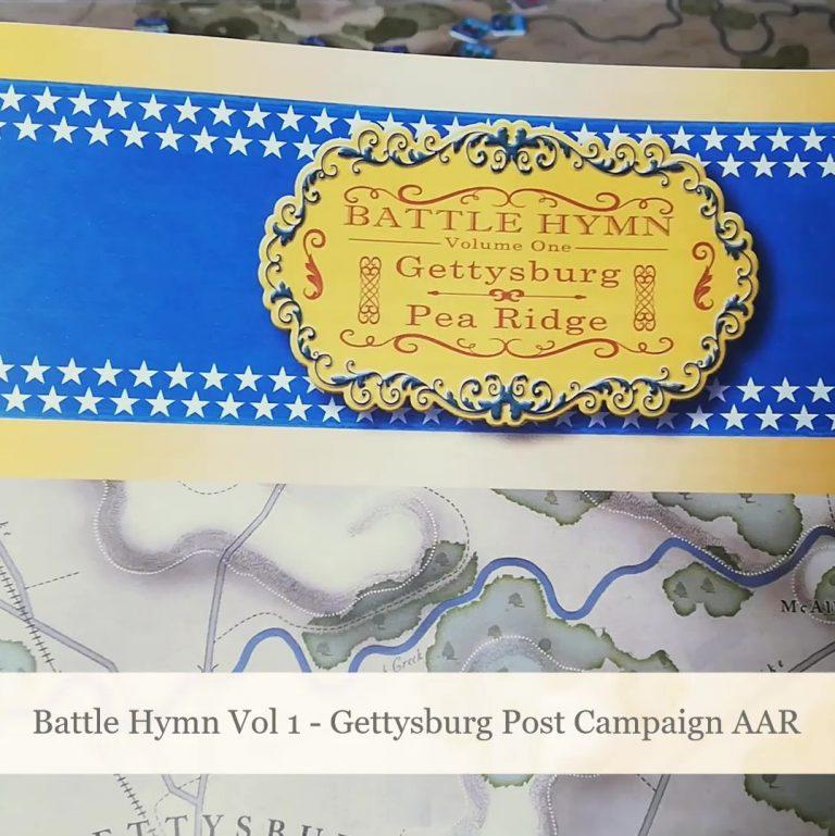 Battle Hymn Vol 1 – Gettysburg Campaign AAR